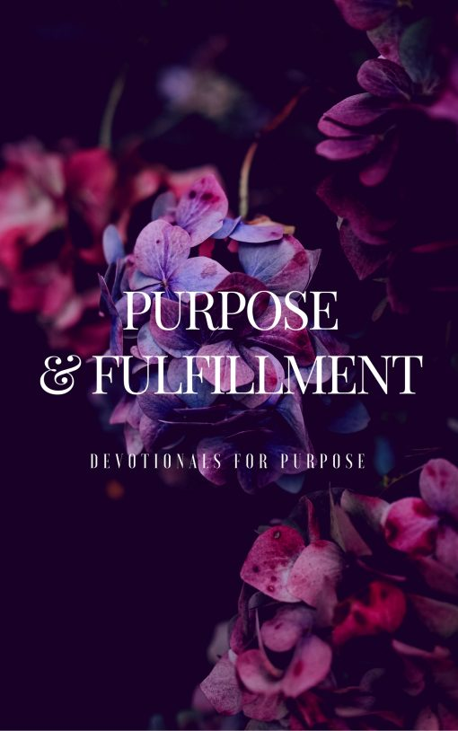 The Purpose & Fulfillment Devotional is a guide from purpose to fulfillment based on the biblical foundations of purpose.